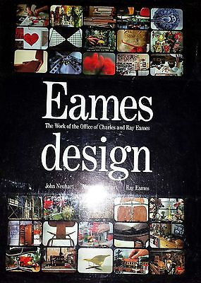Eames Design The Work Of The Office Of Charles & Ray Eames By John Neuhart *1St*