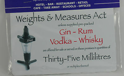 1 x 35ml Weights & Measures Act Sign 170 x 110mm Bar Pub Signs