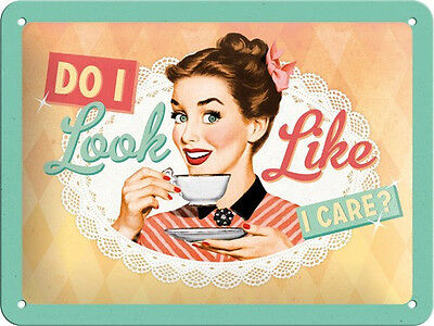 A5 Retro Embossed Tin Metal Sign 'DO I LOOK LIKE I CARE?' 1950's Coffee Advert