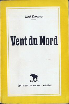 Lord Dunsany - Vent du Nord - EO 1944