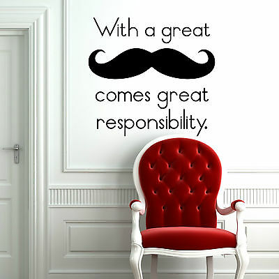 With A Great Moustache Comes Great Responsibility Wall Art Sticker Vinyl Kitchen