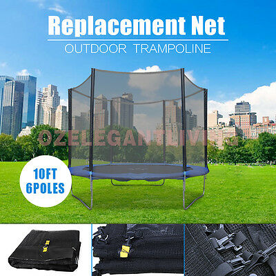 BRAND NEW REPLACEMENT TRAMPOLINE SAFETY NET ENCLOSURE 10ft AU(NET ONLY 6POLES)
