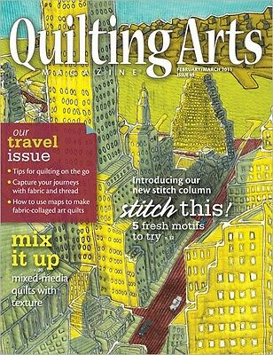 Quilting Arts Magazine February/March 2011 (Originally £5.95)