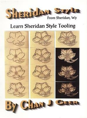 Learn Sheridan Style Leather Tooling by Chan Geer (Leathercraft Book)