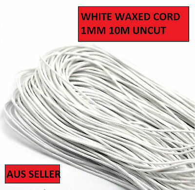 10 Metres White Waxed Cotton Cord 1Mm Thick Uncut  Make Own Jewellery Aus Wc