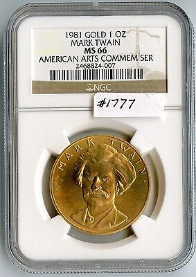 1981 Gold 1 Oz. Mark Twain (#1777) NGC MS66. Fairly High Grade for the Coin Issu