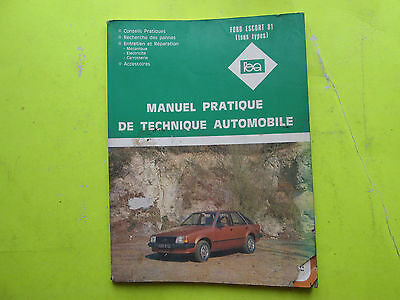 Revue Pratique De Technique Automobile / Ford Escort 81 Tout Types / 1981 / B6E6
