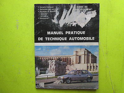 REVUE PRATIQUE DE TECHNIQUE AUTOMOBILE / PEUGEOT 205 / 1124-1360cm3 /1984 / B6E6