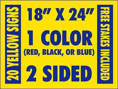 """20 -24""""x18"""" Business / Political Custom Yard Signs 2 Sided w/ Stakes & FREE Ship"""