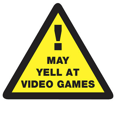 WARNING MAY YELL at Video Games Sticker - Gaming Arcade 10cm x 9cm Fun Decal