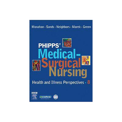 Phipps' Medical-Surgical Nursing: Health and Illness Perspectives (EDN 8) by Mar