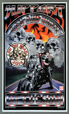 Hells Angels Tucson - SUPPORT RED AND WHITE 81 TUCSON On the Road 2014 - Poster
