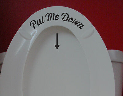 """Toilet Seat Sign Sticker Removable Decal """"Put Me Down"""" Funny Humorous Bathroom"""