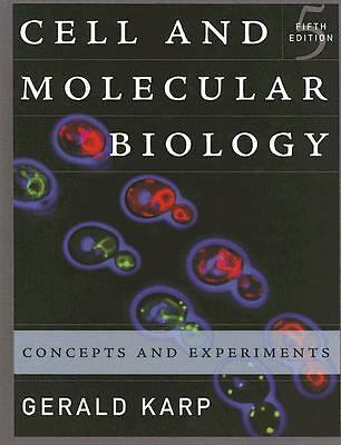 Cell and Molecular Biology : Concepts and Experiments by Gerald Karp (2007,...