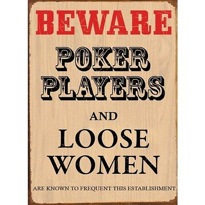 Beware Poker Players And Loose Women Frequent This Establishment Tin Metal Sign