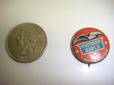 WWI Pinback Button, Victory Girls, I Am Enrolled, Eagle , Rare, Good Condition