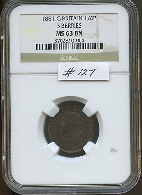 G. Britain 1881 1/4P 3 Berries (#127) NGC MS63BN. Carefully Check out the Photos