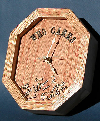 Golden Oak stain on solid Oak Who Cares Clock, retirement, party, novelty clock