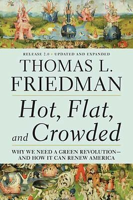 Hot, Flat, and Crowded 2.0: Why We Need a Green Revolution--and How It Can Renew