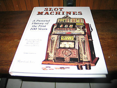 SLOT MACHINES A pictorial history of the first 100 years 3rd edition Fey 256 pgs
