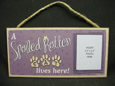 CAT PHOTO PLAQUE A Spoiled Rotten WOOD wooden PICTURE FRAME Kitty Kitten SIGN