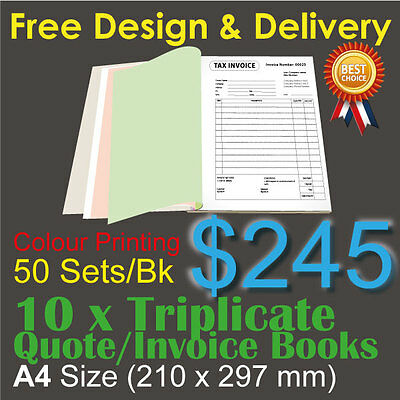 10 x A4 Customised Printed Triplicate QUOTE / Tax INVOICE Books Colour Printing