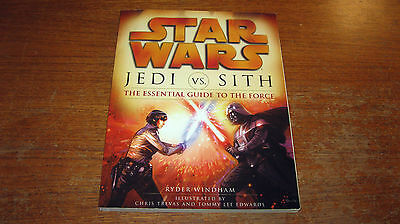 Star Wars Jedi vs Sith The Essential Guide to the Force Ryder Windham