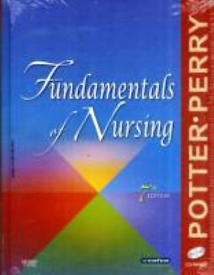 Fundamentals of Nursing (EDN 7) by Patricia A. Potter and Anne Griffin Perry