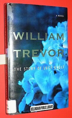 THE STORY OF LUCY GAULT by WILLIAM TREVOR 2002 OLD BOYS FOOLS FORTUNE DYNMOUTH