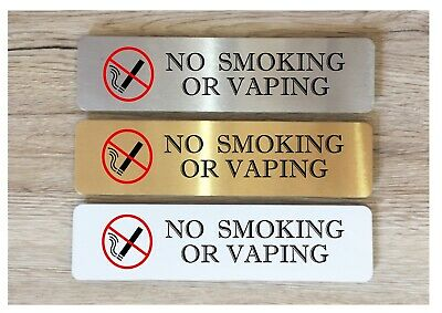 NO SMOKING OR VAPING Silver, Gold or White Metal Door Sign for House and Office