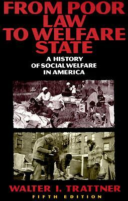 FROM POOR LAW TO WELFARE STATE, 5TH ED
