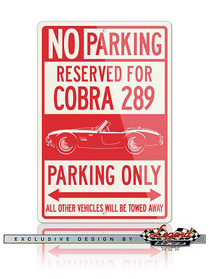 AC Shelby Cobra 289 FIA Reserved Parking Only Sign - Size 12x18 or 8x12 Aluminum