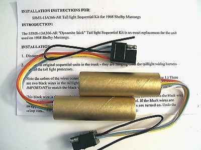 S1 1968 SHELBY MUSTANG SEQUENTIAL TAILLIGHT DYNAMITE STICK sequencer turn signal