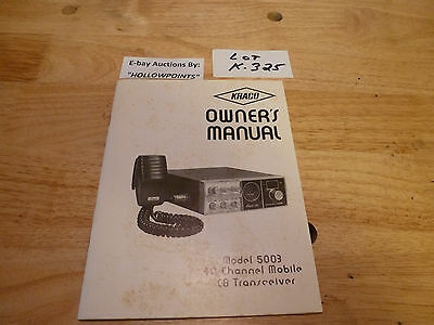 KRACO CB OWNER'S MANUAL 4 MODEL 5003 TRANSCEIVER FCC RULES ELECTRICAL SCHEMATIC
