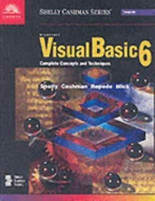 Microsoft Visual Basic 6: Complete Concepts and Techniques (Shelly Cashman Serie