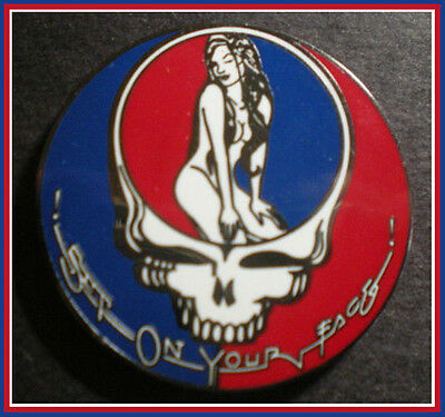 Steal/Sit On Your Face Sexy Girl Grateful Dead Concert Poster/Album Fan Art Pin