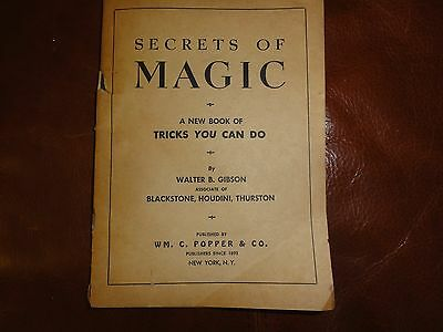Secrets of Magic by Walter Gibson copyright 1945 Collectable