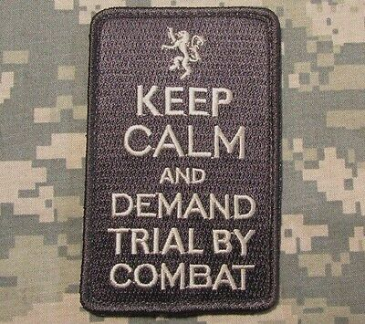Keep Calm Demand Trial By Combat Usa Military Us Acu Light Hook Morale Patch
