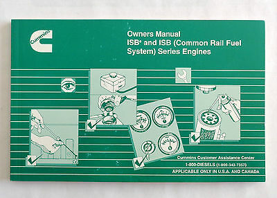 Cummins Owners Manual ISBe and ISB (Common Rail Fuel System) Series Engines