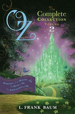 Oz, the Complete Collection, Volume 2: Dorothy and the Wizard in Oz; The Road to
