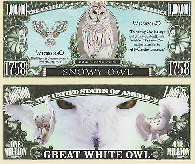 RARE: Snowy Owl $1,000,000 Novelty Note, Wild Animals Buy 5 Get one FREE