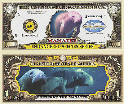 RARE: Manatee (Endangered Species) $1,000,000 Novelty Note, Buy 5 Get one FREE