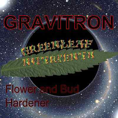 Gravitron Flower and Bud hardener nutrient gravity humboldt