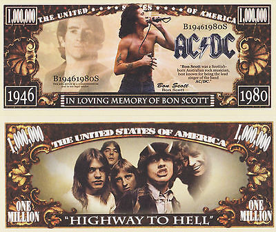 RARE: AC/DC Bon Scott $1,000,000 Novelty Note, Music. Buy 5 Get one FREE