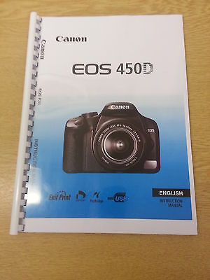 Canon  Eos 450D Full User Manual Guide Instructions  Printed A4 196 Pages
