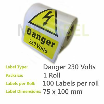 100x DANGER 230 Volts Electrical Safety Sticky Labels (1 Roll) 75x100mm LARGE!