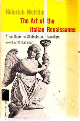 The Art of the Italian Renaissance: a Handbook for Students and Travellers