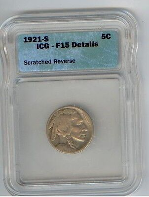 1921-S Buffalo Nickel Certified and Graded by ICG as F 15