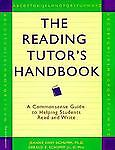 The Reading Tutor's Handbook: A Commonsense Guide to Helping Students Read and W