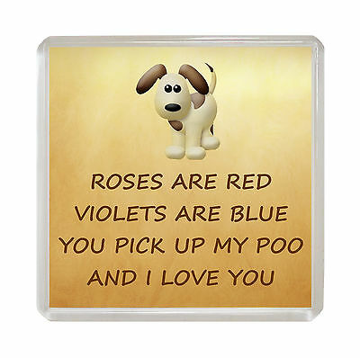 I LOVE YOU Fridge Magnet Valentines Mothers Day Birthday Fun Gift - FROM THE DOG